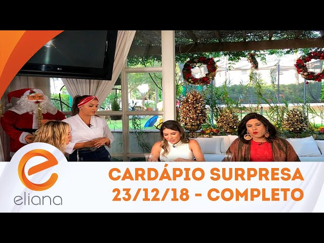 Cardápio Surpresa com Rebeca Abravanel - Completo | Programa Eliana (02/12/18)
