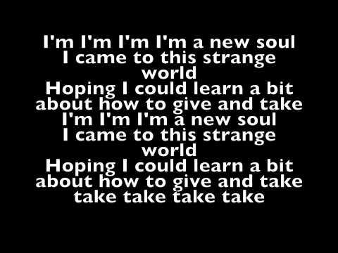 I'm a new soul (clean remix)Lyrics