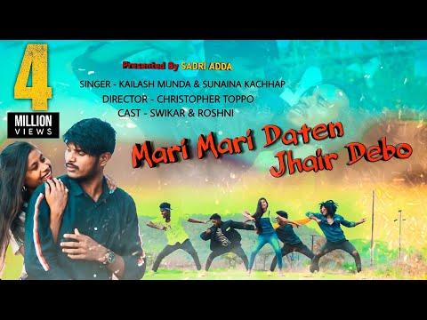 Mari Mari Daante Jhair Debo  New Nagpuri Song  Sadri Adda 2020 Hd