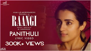 Panithuli Lyric Video   RAANGI   Trisha   M Saravanan   Chinmayi   C Sathya   Kabilan   Subaskaran