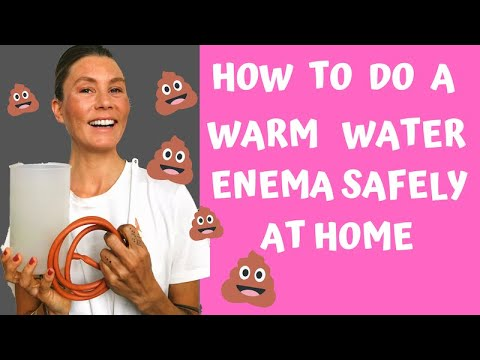 How To Do A Warm Water Enema / Colon Cleanse