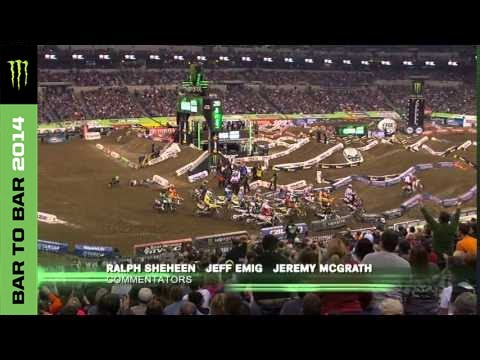 Bar to Bar 2014 - Monster Energy Supercross