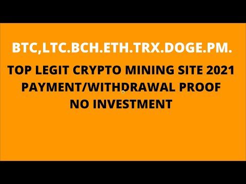 TOP LEGIT CRYPTO MINING SITE | 2021 | WITH PAYMENT/WITHDRAWAL PROOF| 100% LEGIT