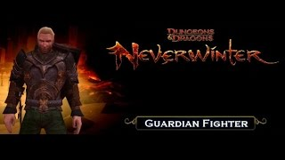 Neverwinter (Guardian Fighter - guide - walk threw)