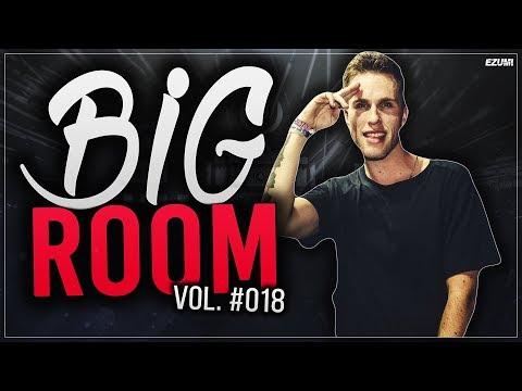 'SICK DROPS' Best Big Room House Mix 💥 [January 2018] Vol. #018   EZUMI