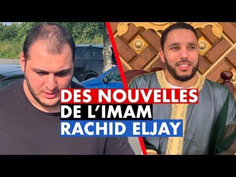 DES NOUVELLES DE L&39;IMAM RACHID ELJAY