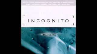 (2000) Incognito - Fearless [Blaze Shelter Dub RMX]