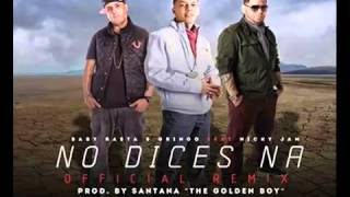 No Dice Na Remix   Baby Rasta & Gringo ft  Nicky Jam ®