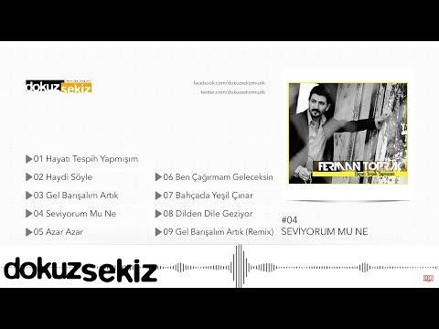 Ferman Toprak - Seviyorum Mu Ne (Official Audio)