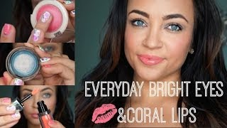Everyday Bright Eyes + Coral Lips Makeup Tutorial Thumbnail