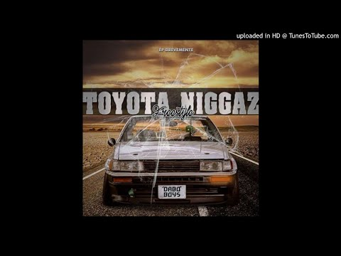 Dabo Boys - Toyota Niggaz (Freestyle) | WWW.ZONAINTERMUSICAL.GA