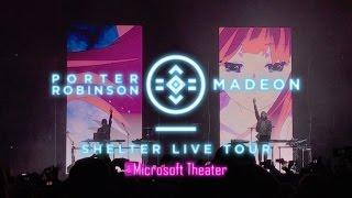 【FULL】2016.11.26 porter robinson & madeon SHELTER LIVE TOUR @ Microsoft Theater