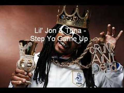 Lil' Jon & Trina - Step Yo Game Up