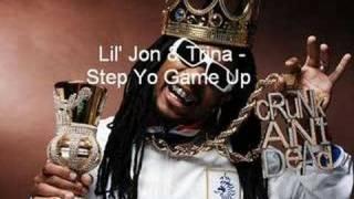 Lil' Jon & Trina - Step Yo Game Up