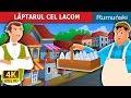 Download LĂPTARUL CEL LACOM | Povesti pentru copii | Romanian Fairy Tales