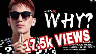 Why | Niaz-X | Latest Punjabi  Song 2018 | Aaploo Music | New Punjabi Rap | Motivational rap
