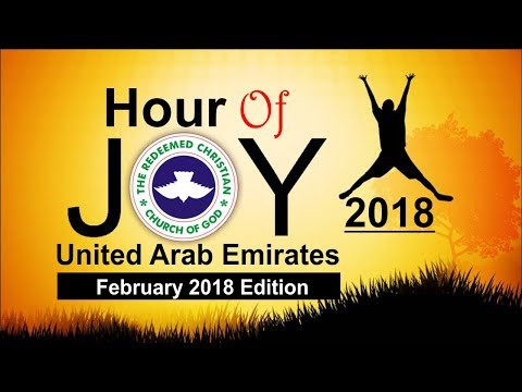 RCCG DUBAI February 2018 HOUR OF JOY
