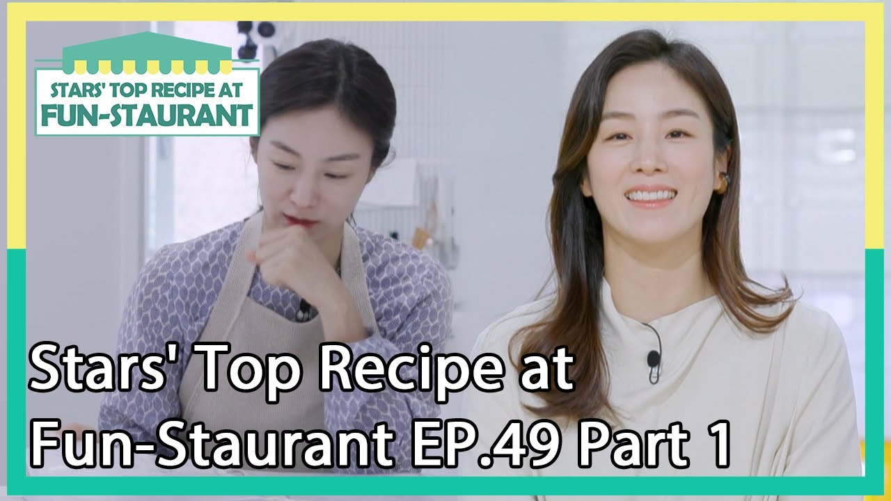 Stars Top Recipe At Fun Staurant Ep 49 Part 1 Kbs World Tv 201013 Youtube