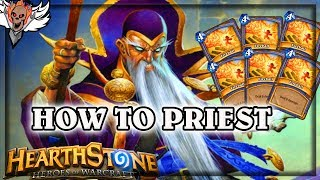 How to: Priest 🍀🎲 ~ Hearthstone The Boomsday Project