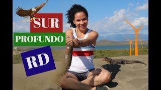 SUR PROFUNDO (TURISMO INTERNO EN LA REPÚBLICA DOMINICANA) Barahona, Bani, Neyba, San Juan, etc