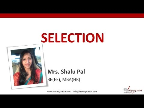 """Selection"" by Shalu Pal - MBA HR (Video 6)"