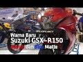 Vlog : Warna Baru Suzuki Gsx R150 Merah Biru Matte Di #giias2018