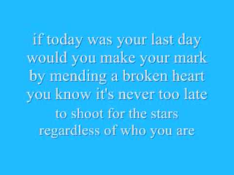 If today was your last day song lyrics