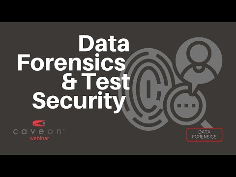 Caveon Webinar Series Integrating Data Forensics into the Test Security Process