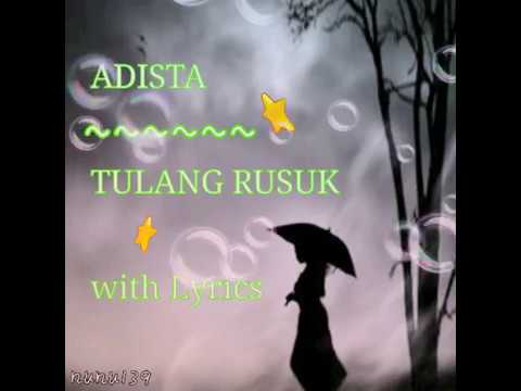 ADISTA - TULANG RUSUK wItH LYrIcS
