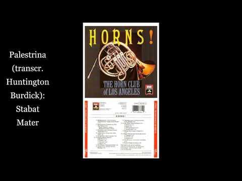 Track 3 From Horns! Palestrina (transcr. Huntington Burdick) Stabat Mater
