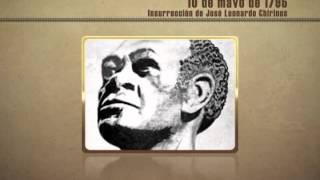 Historia y Tiempo - 10 de mayo de 1795 - Insurrección de José Leonardo Chirinos