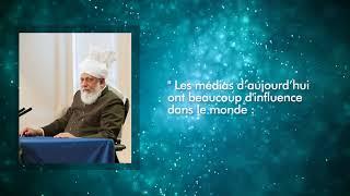 Conseils du Calife de L'islam : Quel est le rôle des médias ? l 04