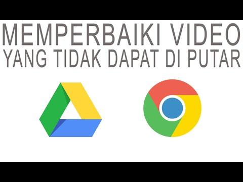 cara-memperbaiki-video-di-google-drive-yang-tidak-dapat-di-putar-pada-browser-chrome
