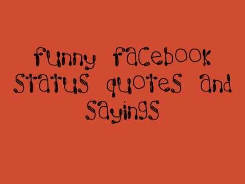 Funny Facebook Status Quotes, Sayings, Insults And Comebacks