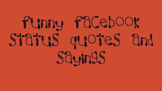 Funny Facebook Status Quotes, Sayings, Insults and Comebacks screenshot 4