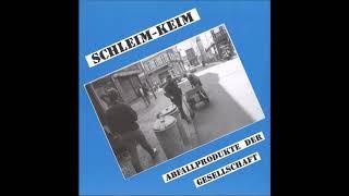 Schleim Keim - Abfallprodukte der Gesellschaft [Full Album]