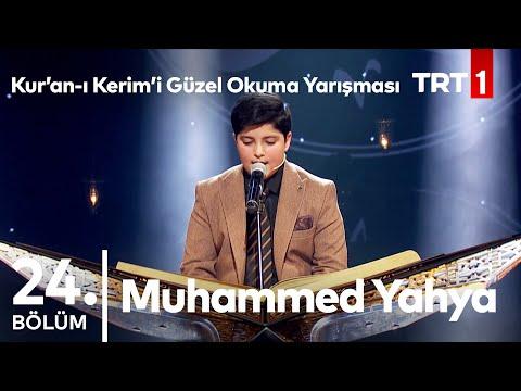 Muhammed Yahya | Kur'an-ı Kerim'i Güzel Okuma Yarışması