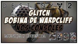 Destiny 2 - Glitch da Bobina de Wardcliff nos Consoles