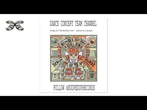 Kings Of The Rollers Vol 1 - Serum & Carasel