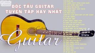 Độc Tấu Guitar - Tuyển CHọn Những Bản Hòa Tấu Guitar Hay Nhất | Best Guitar Solo