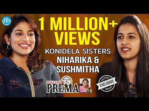 Konidela Sisters Sushmitha & Niharika Exclusive Interview || Dialogue With Prema #18 || #303