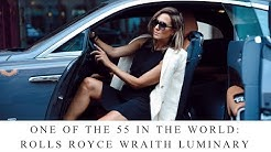 ROLLS ROYCE WRAITH LUMINARY: LIMITED EDITION // ONE OF 55 IN THE WORLD