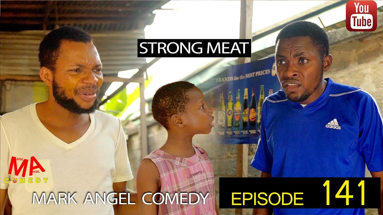 STRONG MEAT (Mark Angel Comedy) (Episode 141)