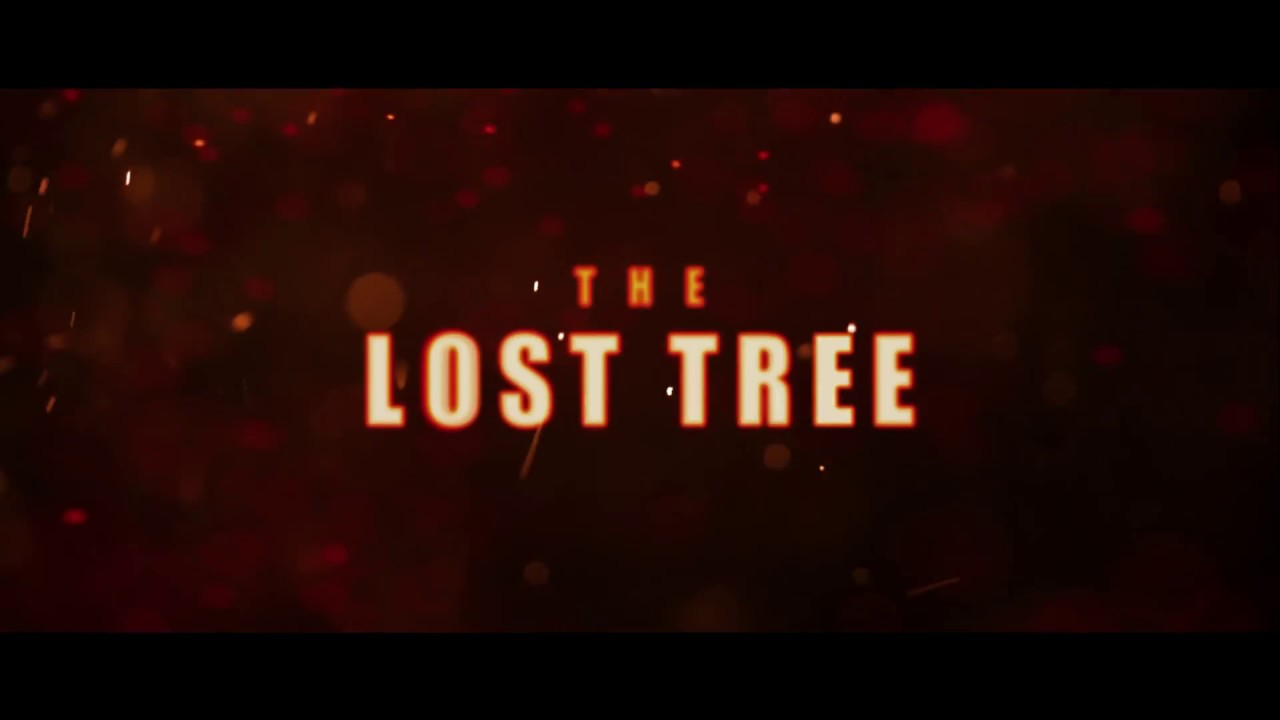 The Lost Tree TV Spot
