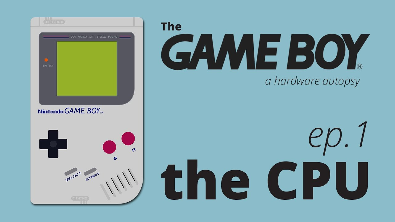 Nintendo game boy color youtube - The Game Boy A Hardware Autopsy Part 1 The Cpu Part 2 Out Now Youtube