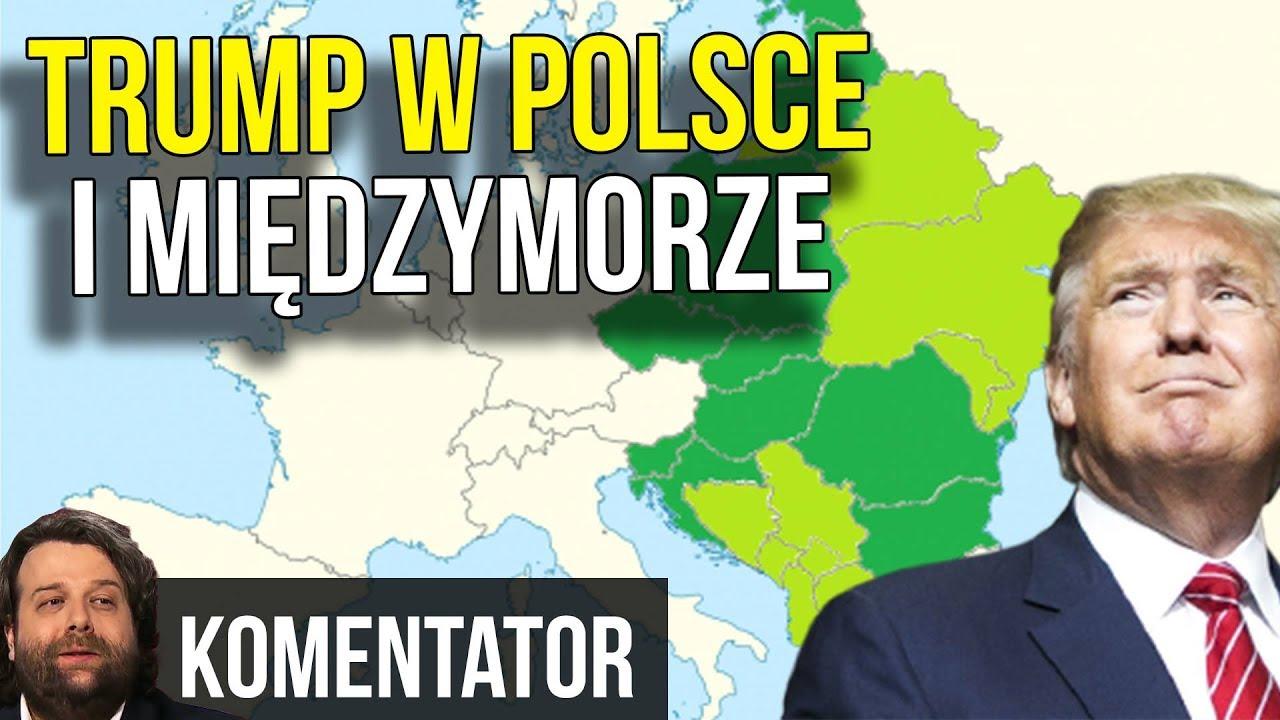 Donald Trump – Wizyta w Polsce i Międzymorze