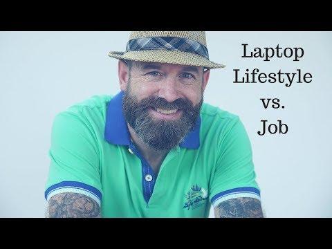 Laptop Lifestyle vs. Job