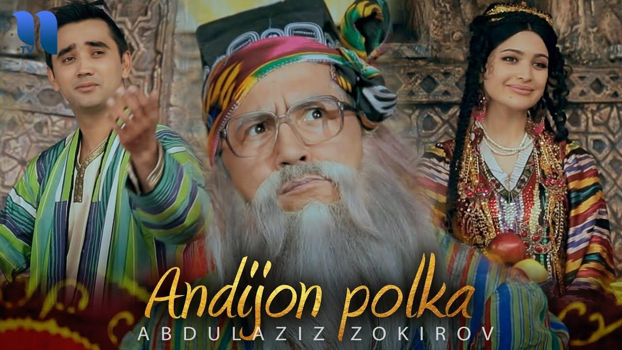 Abdulaziz Zokirov - Andijon polkasi
