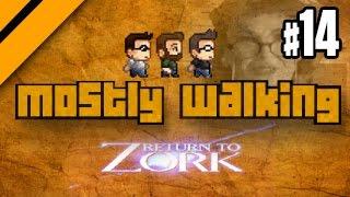 Mostly Walking - Return to Zork P14