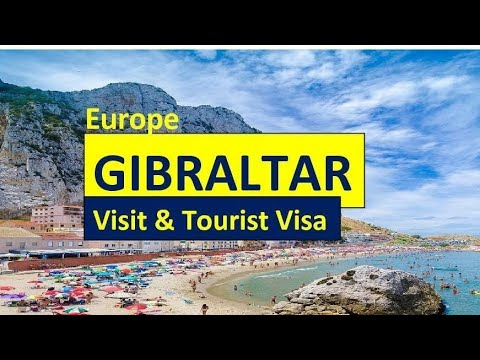 GIBRALTAR l Visa Requirements & Information